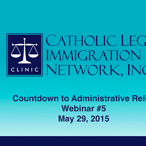 Count Down to Administrative Relief Webinar 5