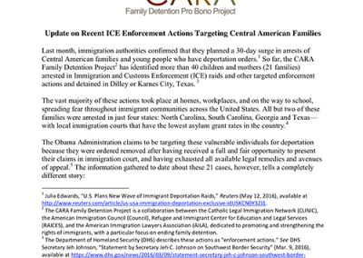 2016 CARA Update on ICE Enforcement Actions Targetting Central American Families